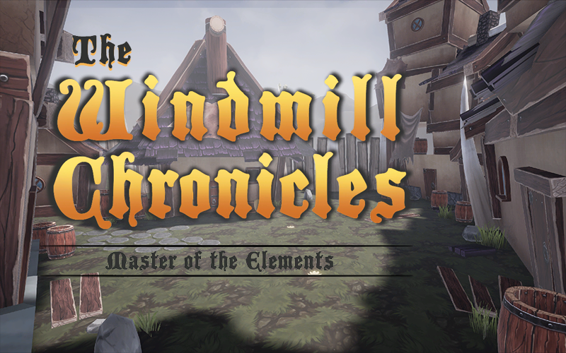 The Windmill Chronicles